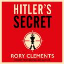 Hitler's Secret: The most explosive spy thriller of the year Audiobook