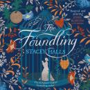 The Foundling: From the Sunday Times bestselling author of The Familiars Audiobook