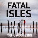 Fatal Isles Audiobook