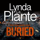 Buried: The thrilling new crime series introducing Detective Jack Warr Audiobook