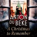 A Christmas to Remember: The enchanting new novel from Sunday Times bestselling author Anton Du Beke Audiobook