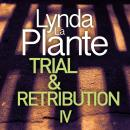 Trial and Retribution IV Audiobook
