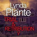 Trial and Retribution V Audiobook
