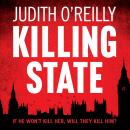 Killing State, Judith O'reilly
