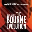 Robert Ludlum's™ The Bourne Evolution Audiobook