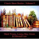 Classic Short Stories - Volume 5 Audiobook