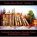 Classic Short Stories - Volume 6 Audiobook