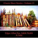 Classic Short Stories - Volume 12 Audiobook