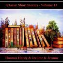 Classic Short Stories - Volume 13 Audiobook