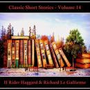 Classic Short Stories - Volume 14 Audiobook