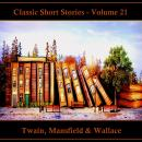 Classic Short Stories - Volume 21 Audiobook