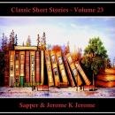 Classic Short Stories - Volume 23 Audiobook