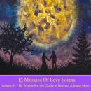 15 Minutes Of Love Poems - Volume 8 Audiobook