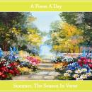 A Poem A Day. Summer - The Season in Verse Audiobook