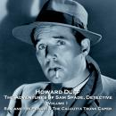 The Adventures of Sam Spade, Detective - Volume 1 - Sam and the Psyche & The Calcutta Trunk Caper Audiobook