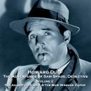 The Adventures of Sam Spade, Detective - Volume 2 - The Adam Figg Caper & The Bow Window Caper Audiobook