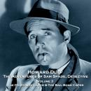 The Adventures of Sam Spade, Detective - Volume 3 - The Death-Bed Caper & The Bail Bond Caper Audiobook