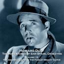 The Adventures of Sam Spade, Detective - Volume 10 - The Insomnia Caper & The Fairley-Bright Caper Audiobook