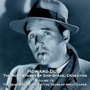 The Adventures of Sam Spade, Detective - Volume 12 - The Queen Bee Caper & The Tears of Night Caper Audiobook