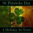 St Patrick's Day - A Holiday In Verse Audiobook