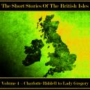 The British Short Story - Volume 4 - Charlotte Riddell to Lady Gregory Audiobook