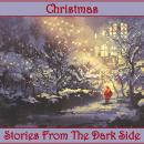 Christmas -  Stories from the Dark Side Audiobook