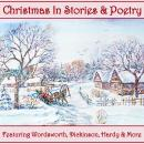 Christmas - In Stories and Poetry Audiobook