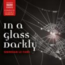 In a Glass Darkly Audiobook