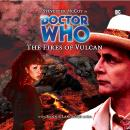 Doctor Who - 012 - The Fires of Vulcan Audiobook