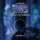 Doctor Who - 031 - Embrace the Darkness, Big Finish Productions