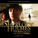 Sherlock Holmes 2.2 - The Reification of Hans Gerber, Big Finish Productions