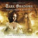 Dark Shadows 01 - Angelique's Descent Part 1, Big Finish Productions