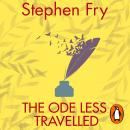 Ode Less Travelled: Unlocking the Poet Within, Stephen Fry