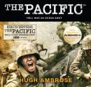 Pacific (The Official HBO/Sky TV Tie-In), Hugh Ambrose