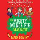 The Mighty Mince Pie Massacre Audiobook