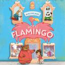 Hotel Flamingo Audiobook