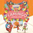 Hotel Flamingo: Carnival Caper Audiobook