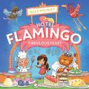 Hotel Flamingo: Fabulous Feast Audiobook