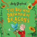 The Boy Who Dreamed of Dragons (The Boy Who Grew Dragons 4) Audiobook