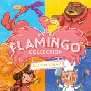 The Hotel Flamingo Collection: Hotel Flamingo, Holiday Heatwave, Carnival Caper, Fabulous Feast Audiobook