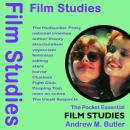 Film Studies - The Pocket Essential Guide, Andrew M. Butler