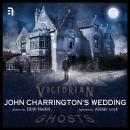 John Charrington's Wedding Audiobook