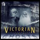 Victorian Anthologies: Ghosts - Volume 2 Audiobook