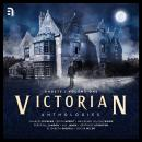 Victorian Anthologies: Ghosts - Volume 1 Audiobook