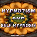 Hypnotism and Self Practice, Ralph Slater