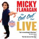 Out Out Tour, Micky Flanagan