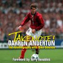 Takenote! Darren Anderton: The Autobiography with Mike Donovan, Mike Donovan, Darren Anderton