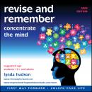 Revise and Remember: Concentrate the Mind, Lynda Hudson