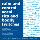 Calm and control vocal tics and bodily twitches, Lynda Hudson