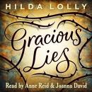 Gracious Lies Audiobook